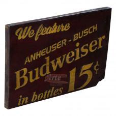 """Placa """"Budweiser 15 ¢"""" Vermelha em Madeira - 5222"""