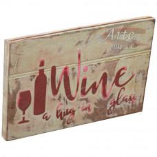"""Placa """"Wine a hug in glass"""" Branca em Madeira - 5226"""